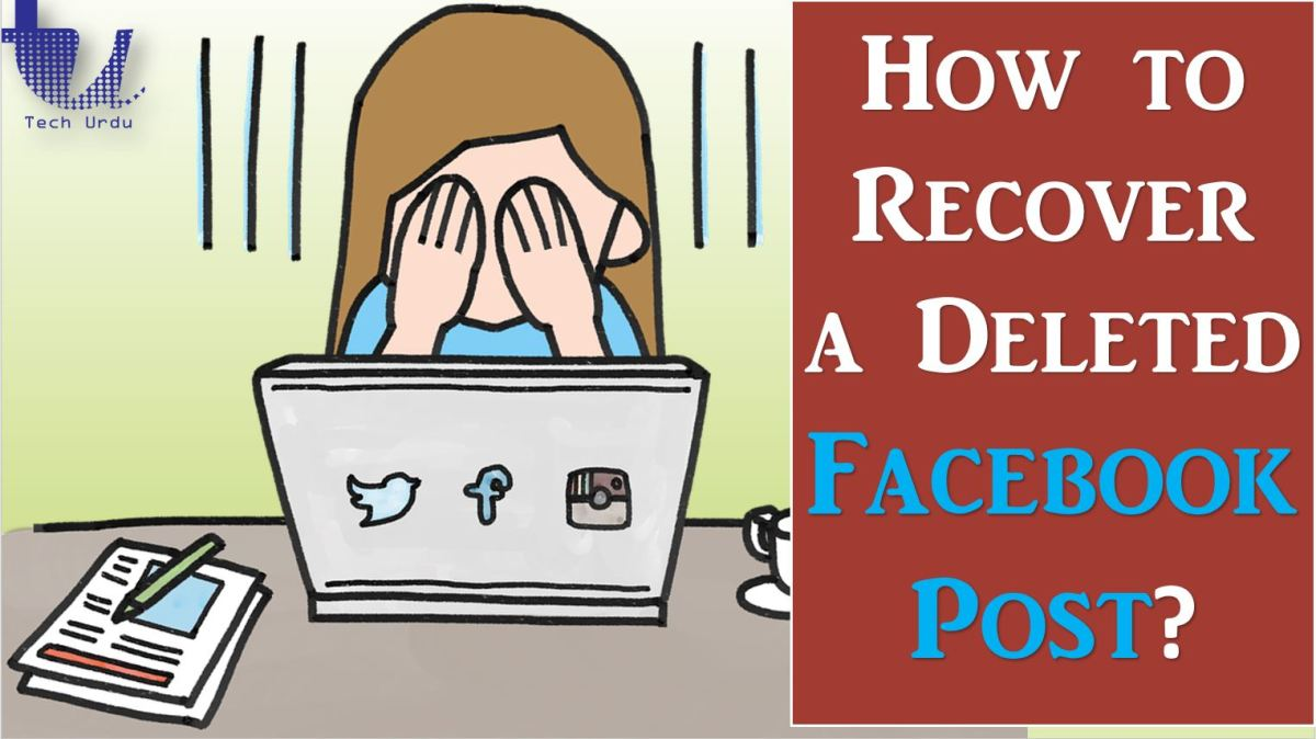 How to Recover a Deleted Facebook Post?